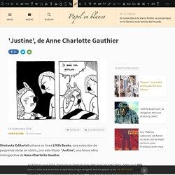 'Justine', de Anne Charlotte Gauthier