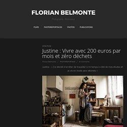 Justine : Vivre avec 200 euros par mois et zéro déchets – Florian Belmonte