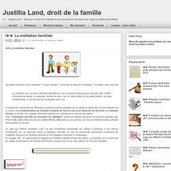 Justitia Land, droit de la famille: l►► La médiation familiale