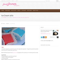 justJENN recipes » Ice Cream Jello