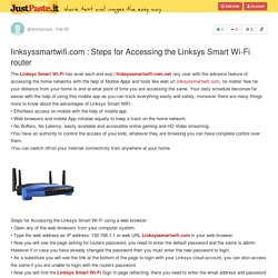 linksyssmartwifi.com : Steps for Accessing the Linksys Smart Wi-Fi router