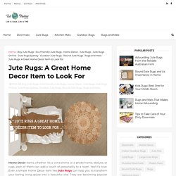 Jute Rugs: A Great Home Decor Item to Look For