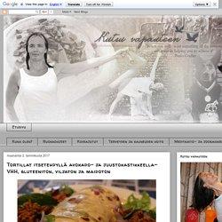 Kutsu vapauteen: Tortillat itsetehdyllä avokado- ja juustokastikkeella- VHH, gluteeniton, viljaton ja maidoton