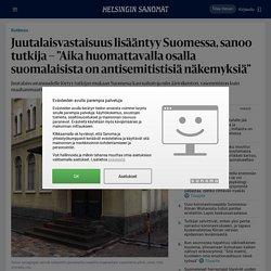 """Juutalaisvastaisuus lisääntyy Suomessa, sanoo tutkija – """"Aika huomattavalla osalla suomalaisista on antisemitistisiä näkemyksiä"""" - Kotimaa"""