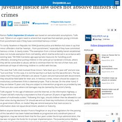 Juvenile justice law does not absolve minors of crimes