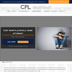 Juvenile Lawyers in Tarrant County – Cole Paschall Law
