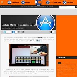 Astuce iMovie: juxtaposition de vidéos