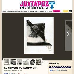 Eli Craven's 'Screen Lovers'