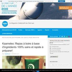 Kaameleo: Repas à boire à base d'ingrédients 100% sains et rapide à préparer!