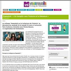 Kaamelott : «Un tremplin vers l'histoire et la littérature»