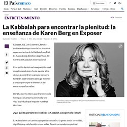 La Kabbalah para encontrar la plenitud: la enseñanza de Karen Berg en Exposer