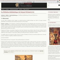 La Définition Kabbalistique du Serpent Na'hash (נחש) « Etudes Kabbalistiques « Kabbale