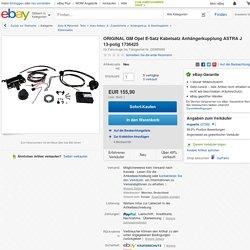 ORIGINAL GM Opel E-Satz Kabelsatz Anhängerkupplung ASTRA J 13-polig 1736425