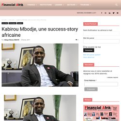 Kabirou Mbodje, une success-story africaine