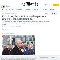 En Pologne, Jaroslaw Kaczynski en passe de consolider son système illibéral