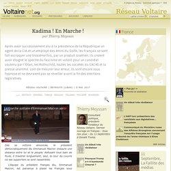 Kadima ! En Marche ! , par Thierry Meyssan