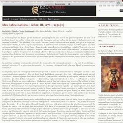 Idra Rabba Kadisha – Zohar, III, 127b – 145a [2] « Textes Traditionnels « Kabbale