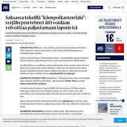 """hs Saksassa tekeillä """"käenpoikasten laki"""": syrjähypyn tehnyt äiti voidaan velvoittaa paljastamaan lapsen isä"""