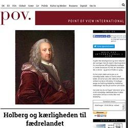 Holberg og kærligheden til fædrelandet - POV