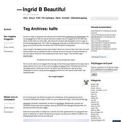 Ingrid B Beautiful