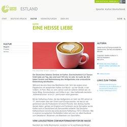 Kaffee: Eine heiße Liebe - Goethe-Institut Estland