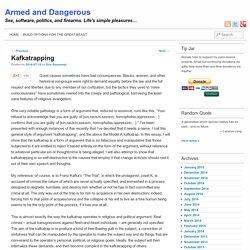 Kafkatrapping