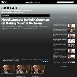Daniel Kahneman on Making Smarter Decisions