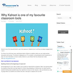 Why Kahoot is one of my favourite classroom tools — Tomorrow's Learners