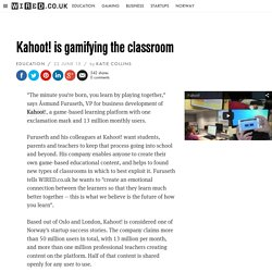 Kahoot! is gamifying the classroom