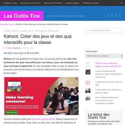 Kahoot! Créer des jeux et des quiz interactifs pour la classe