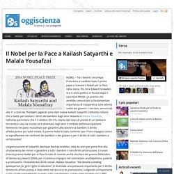 Il Nobel per la Pace a Kailash Satyarthi e Malala Yousafzai