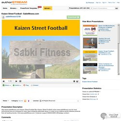 Kaizen StreetFootball - Sabkifitness.Com