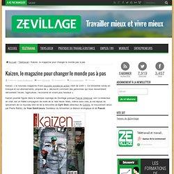 Kaizen, le magazine pour changer le monde pas à pas - Zevillage
