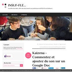 Kaizena - Commentez et ajoutez du son sur un Google Doc