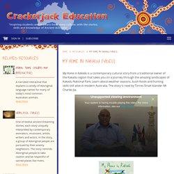 My Home in Kakadu (Video) - Crackerjack Education