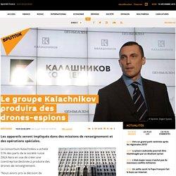 Le groupe Kalachnikov produira des drones-espions
