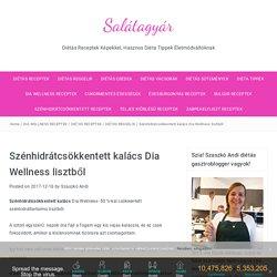 Szénhidrátcsökkentett kalács Dia Wellness lisztből - Salátagyár
