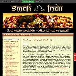 Kalafiorowe pakory (Gobi Pakora) - Kuchnia indyjska - Odkryjmy nowe smaki!