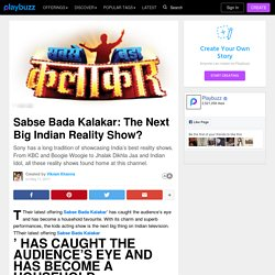 Sabse Bada Kalakar: The Next Big Indian Reality Show?