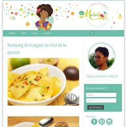 Kalawang de mangues au fruit de la passion
