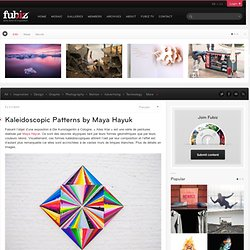 Kaleidoscopic Patterns by Maya Hayuk