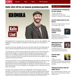 Kalle Lind vill ha en human grannbarnspolitik