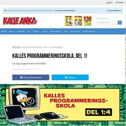 Kalles programmeringsskola, del 1! - Kalle Anka