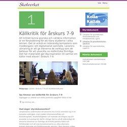Källkritik för årskurs 7-9 - 1. Starta