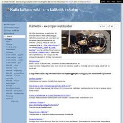 Kolla källans wiki - Källkritik - exempel webbsidor