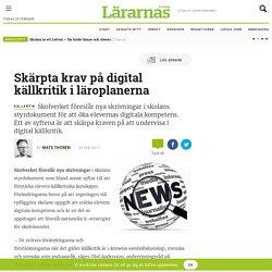 Skärpta krav på digital källkritik i läroplanerna