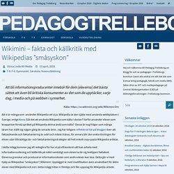 """Wikimini – fakta och källkritik med Wikipedias """"småsyskon"""""""