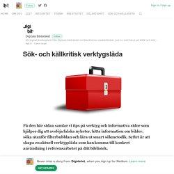 Sök- och källkritisk verktygslåda – Digidelat – Medium