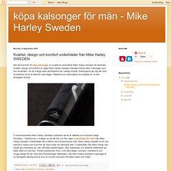 köpa kalsonger för män - Mike Harley Sweden: Kvalitet, design och komfort underkläder från Mike Harley SWEDEN