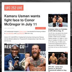Kamaru Usman wants fight face to Conor McGregor in July 11 - UFC 252 Live
